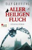 Aller Heiligen Fluch / Ruth Galloway Bd.4 (eBook, ePUB)