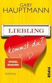 Liebling, kommst du? (eBook, ePUB)