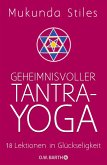 Geheimnisvoller Tantra-Yoga (eBook, ePUB)