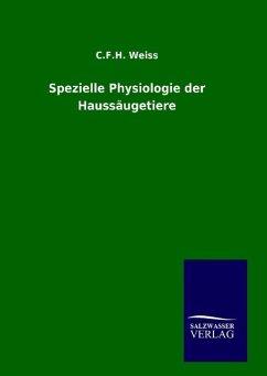 9783846094266 - Weiss, C. F. H.: Spezielle Physiologie der Haussäugetiere - Livre
