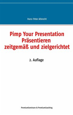 Pimp Your Presentation - Albrecht, Hans-Peter