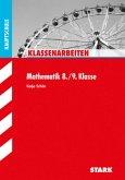 Klassenarbeiten Hauptschule - Mathematik 8./9. Klasse