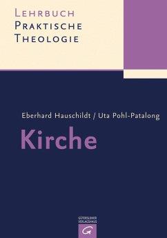 Kirche (eBook, PDF) - Pohl-Patalong, Uta; Hauschildt, Eberhard