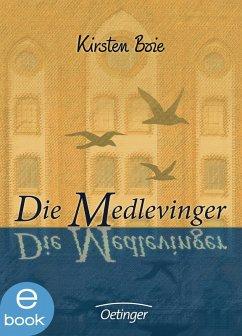 Die Medlevinger (eBook, ePUB) - Boie, Kirsten