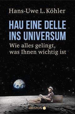 Hau eine Delle ins Universum