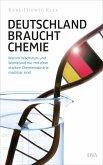 Deutschland braucht Chemie (eBook, ePUB)