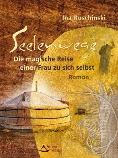 Seelenwege (eBook, ePUB) - Ruschinski, Ina