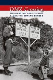 DMZ Crossing (eBook, ePUB)