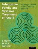 Integrative Family and Systems Treatment (I-FAST) (eBook, ePUB)