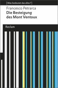 Die Besteigung des Mont Ventoux (eBook, ePUB) - Petrarca, Francesco