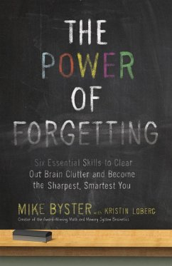The Power of Forgetting (eBook, ePUB) - Byster, Mike