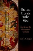 The Last Crusade in the West (eBook, ePUB)