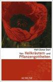 Von Heilkräutern und Pflanzengottheiten (eBook, ePUB)