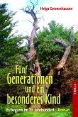 Fünf Generationen und ein besonderes Kind (eBook, ePUB)