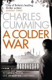 A Colder War: A gripping spy action crime thriller from the Sunday Times Top 10 best selling author (Thomas Kell Spy Thriller, Book 2) (eBook, ePUB)