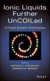 Ionic Liquids further UnCOILed (eBook, PDF)