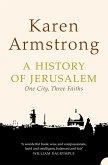 A History of Jerusalem: One City, Three Faiths (eBook, ePUB)