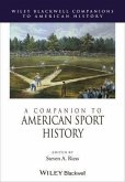 A Companion to American Sport History (eBook, PDF)