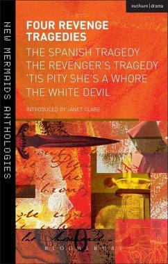 Four Revenge Tragedies (eBook, PDF) - Webster, John; Kyd, Thomas; Ford, John