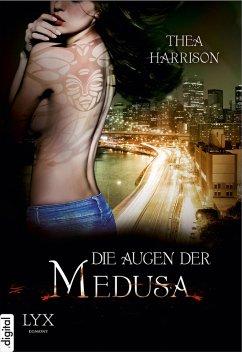 Die Augen der Medusa (eBook, ePUB) - Harrison, Thea