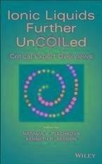 Ionic Liquids further UnCOILed (eBook, ePUB)