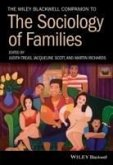 The Wiley Blackwell Companion to the Sociology of Families (eBook, PDF)