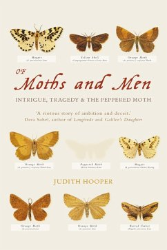 Of Moths and Men: Intrigue, Tragedy and the Peppered Moth (Text Only) (eBook, ePUB) - Hooper, Judith