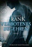 Verbotenes Begehren / World of Nightwalkers Bd.1 (eBook, ePUB)