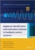 Algebraic Identification and Estimation Methods in Feedback Control Systems (eBook, PDF)