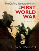 The Oxford Illustrated History of the First World War (eBook, PDF)