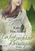 Ein fast perfekter Bräutigam / Noble Bd.2 (eBook, ePUB)
