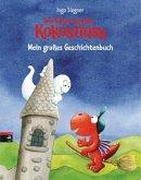 Der kleine Drache Kokosnuss - Mein großes Geschichtenbuch / Der kleine Drache Kokosnuss Vorlesebücher Bd.5