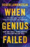 When Genius Failed: The Rise and Fall of Long Term Capital Management (eBook, ePUB)