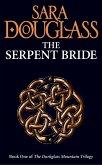 The Serpent Bride (The Darkglass Mountain Trilogy, Book 1) (eBook, ePUB)