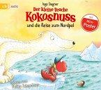 Der kleine Drache Kokosnuss und die Reise zum Nordpol / Die Abenteuer des kleinen Drachen Kokosnuss Bd.22 (1 Audio-CD)