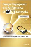 Design, Deployment and Performance of 4G-LTE Networks (eBook, ePUB)