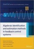 Algebraic Identification and Estimation Methods in Feedback Control Systems (eBook, ePUB)