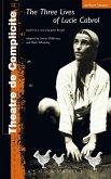 Three Lives Of Lucie Cabrol (eBook, PDF)