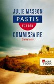 Pastis für den Commissaire (eBook, ePUB)