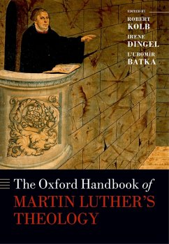 The Oxford Handbook of Martin Luther's Theology (eBook, PDF)
