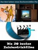 Die 20 besten Zeichentrickfilme der Filmgeschichte (eBook, ePUB)