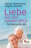 Liebe auf den späten Blick (eBook, ePUB)