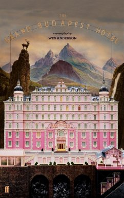 The Grand Budapest Hotel (eBook, ePUB) - Anderson, Wes