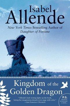 Kingdom of the Golden Dragon (eBook, ePUB) - Allende, Isabel