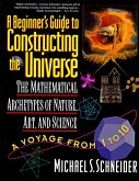 A Beginner's Guide to Constructing the Universe (eBook, ePUB)