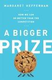 A Bigger Prize (eBook, ePUB)