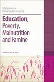 Education, Poverty, Malnutrition and Famine (eBook, ePUB)