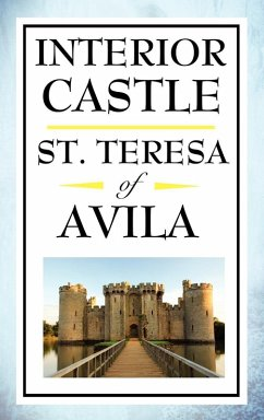 Interior Castle (eBook, ePUB) - Avila, St. Teresa Of