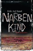 Narbenkind / Victoria Bergman Trilogie Bd.2 (eBook, ePUB)
