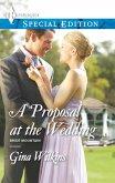 A Proposal at the Wedding (eBook, ePUB)